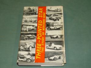 THREE POINTED STAR - THE STORY OF MERCEDES-BENZ. Scott-Moncreiff & Nixon (1955 1st ed)